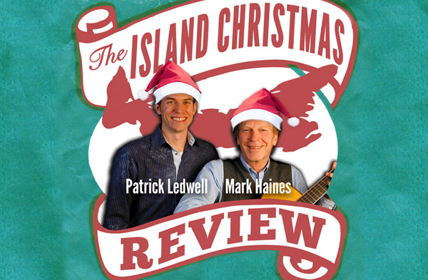 The Island Christmas Review 2014