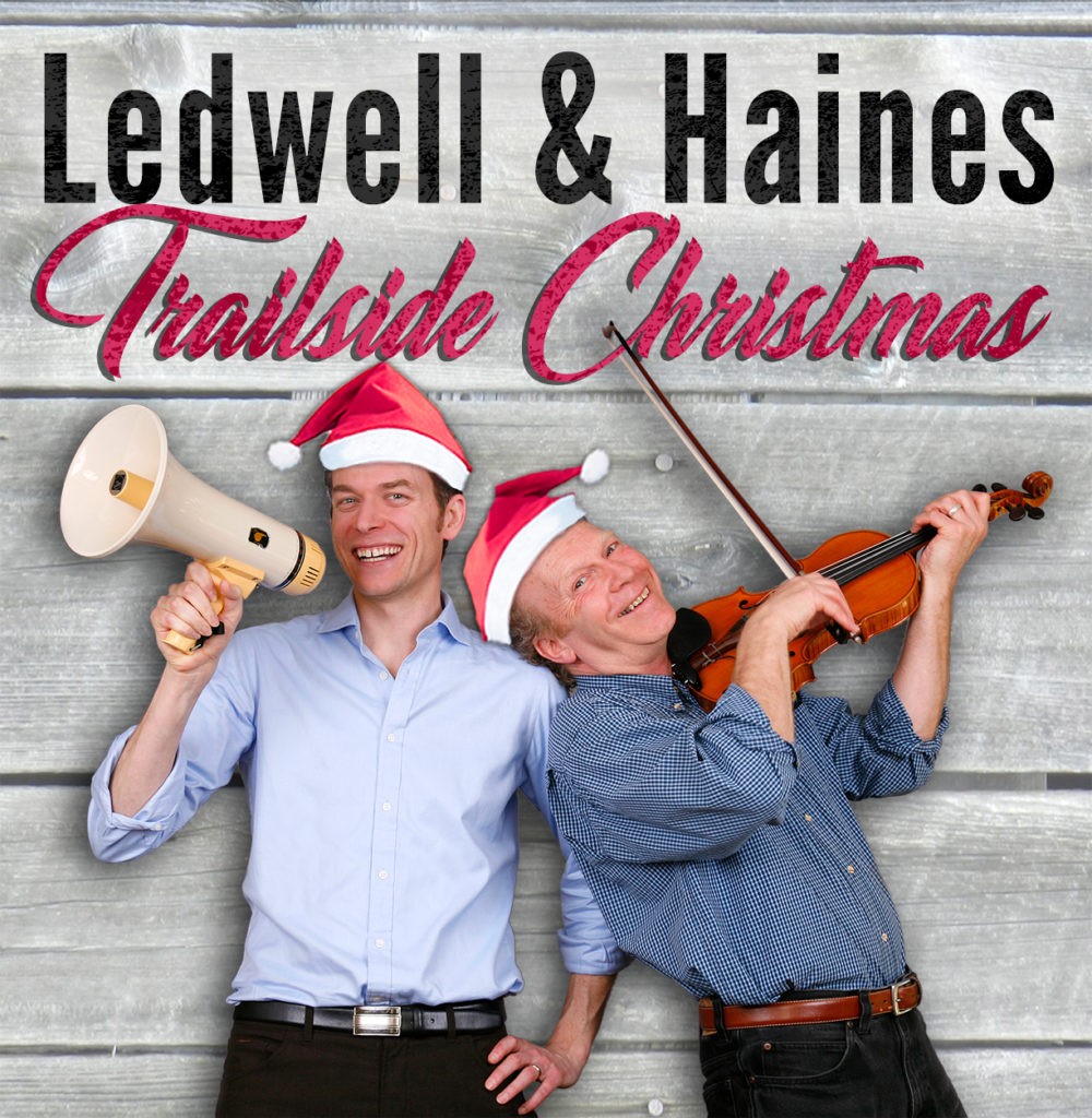 Trailside Christmas- Ledwell and Haines